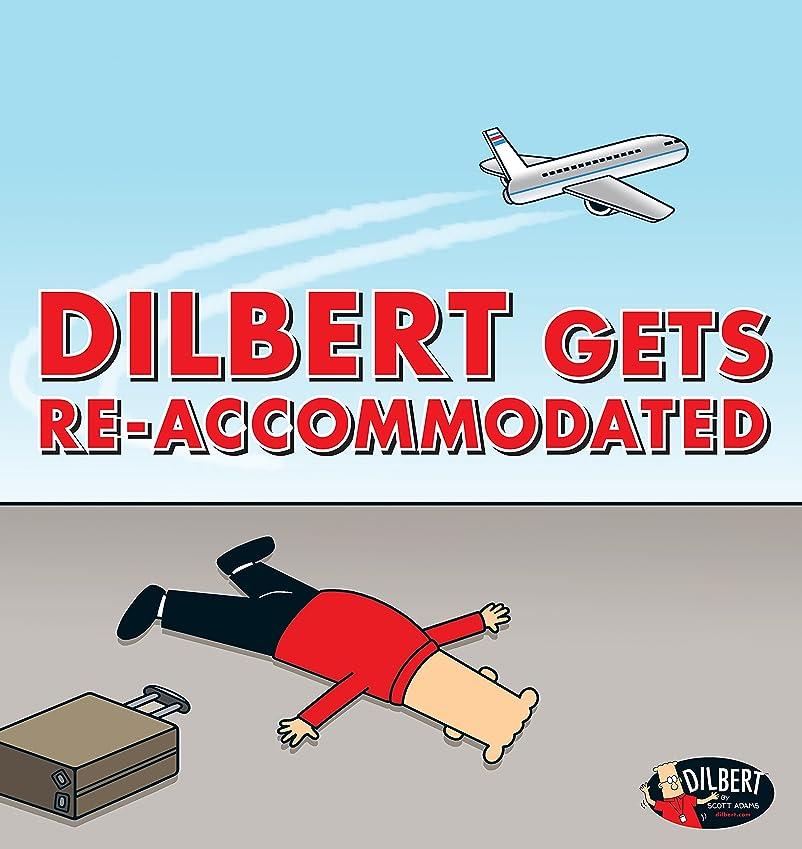 専制ポジティブ新年Dilbert Gets Re-accommodated (English Edition)