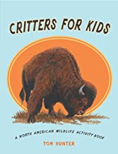 Critters for Kids: A North American Wildlife Activity Book