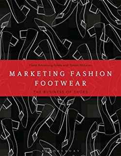 Marketing Fashion Footwear: The Business of Shoes (Required Reading Range)
