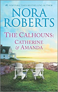 The Calhouns: Catherine and Amanda (Calhoun Women)