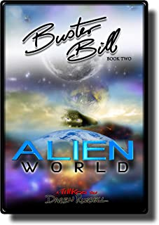 Buster Bill: (Book Two) Alien World
