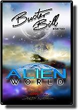 Buster Bill: (Book Two) Alien World