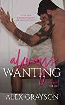 Always Wanting, The Consumed Series, Book One