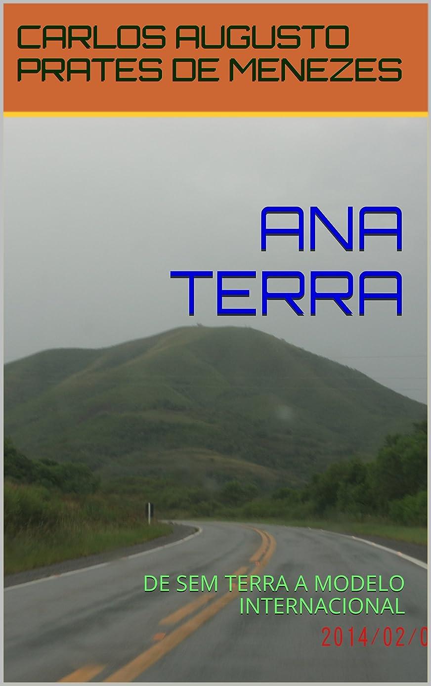 社会学前述のレビュアーANA TERRA: DE SEM TERRA A MODELO INTERNACIONAL (Portuguese Edition)