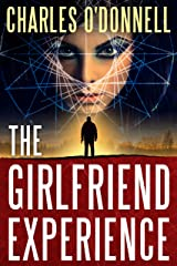 The Girlfriend Experience (Matt Bugatti) Kindle Edition