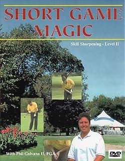 Short Game Magic: Golf Instruction with Phil Galvano II, PGA