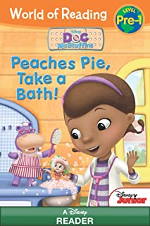 World of Reading Doc McStuffins:  Peaches Pie, Take a Bath!: Level Pre-1 (World of Reading (eBook))