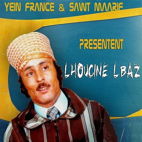 MP3 GRATUITEMENT LHOUSSIN LBAZ TÉLÉCHARGER