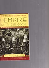 Empire of Their Own: How the Jew Invented Hollywood