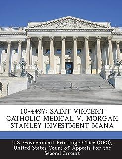 10-4497: Saint Vincent Catholic Medical V. Morgan Stanley Investment Mana