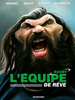 L'Equipe de rêve - Rugby : - (French Edition)