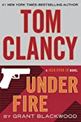 Tom Clancy Under Fire (Jack Ryan Universe Book 19)