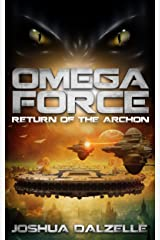 Omega Force: Return of the Archon (OF5) Kindle Edition