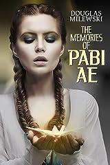 The Memories of Pabi Ae Kindle Edition