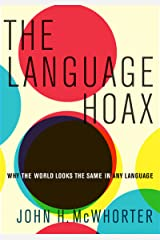 The Language Hoax Kindle Edition