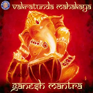 Vakratunda Mahakaya (Ganesh Mantra)