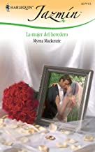 La Mujer del Heredero/ The Heir's Wife
