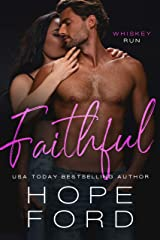 Faithful: Age Gap Small Town Romance (Whiskey Run Book 1) Kindle Edition