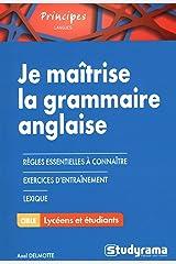 Je maîtrise la grammaire anglaise Broché