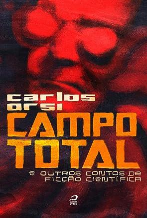 Campo total e outros contos de ficção científica