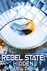 Rebel State: Hidden: A Wool Universe Story Kindle Edition