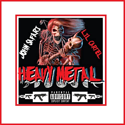 Heavy Metal [Explicit] by John Safari featuring Lil Cartel ...