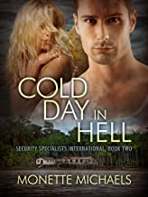 Cold Day in Hell (Security Specialists International Book 2)