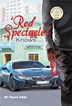 Red Spectacles' Know: Got the Burt Award for African Literature (English Edition)