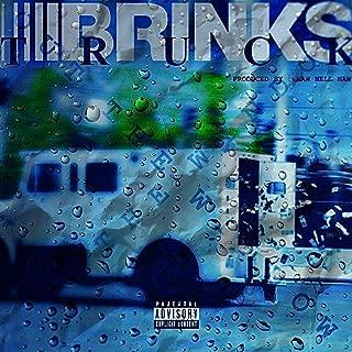 Brink$ Truck [Explicit]