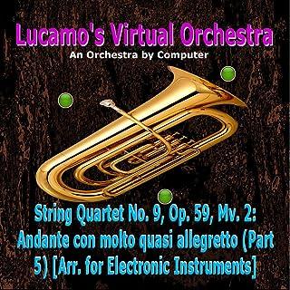 String Quartet No. 9, Op. 59, Mv. 2: Andante con molto quasi allegretto (Part 5) [Arr. for Electronic Instruments]