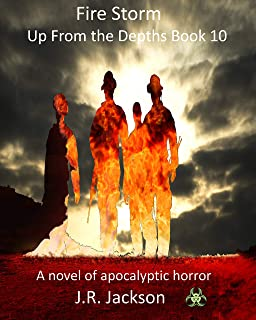 Fire Storm: Up From the Depths Book 10