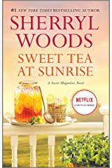 Sweet Tea at Sunrise (A Sweet Magnolias Novel Book 6) Kindle Edition