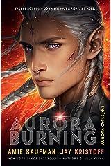 Aurora Burning: The Aurora Cycle 2 Kindle Edition