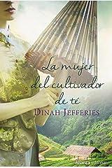 La mujer del cultivador de té (Alianza Literaria (AL)) Versión Kindle