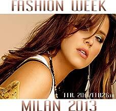 Fashion Week Milano 2013