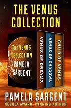 The Venus Collection: Venus of Dreams, Venus of Shadows, and Child of Venus