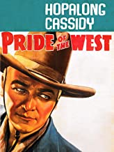Hopalong Cassidy Pride Of The West