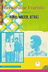 Niña, mujer, otras (AdN) (AdN Alianza de Novelas) (Spanish Edition) Kindle Edition