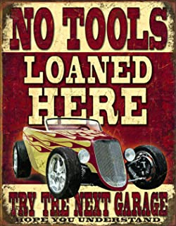 Desperate Enterprises No Tools Loaned Here Tin Sign, 12.5