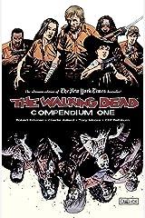 The Walking Dead Compendium Vol. 1 Kindle Edition