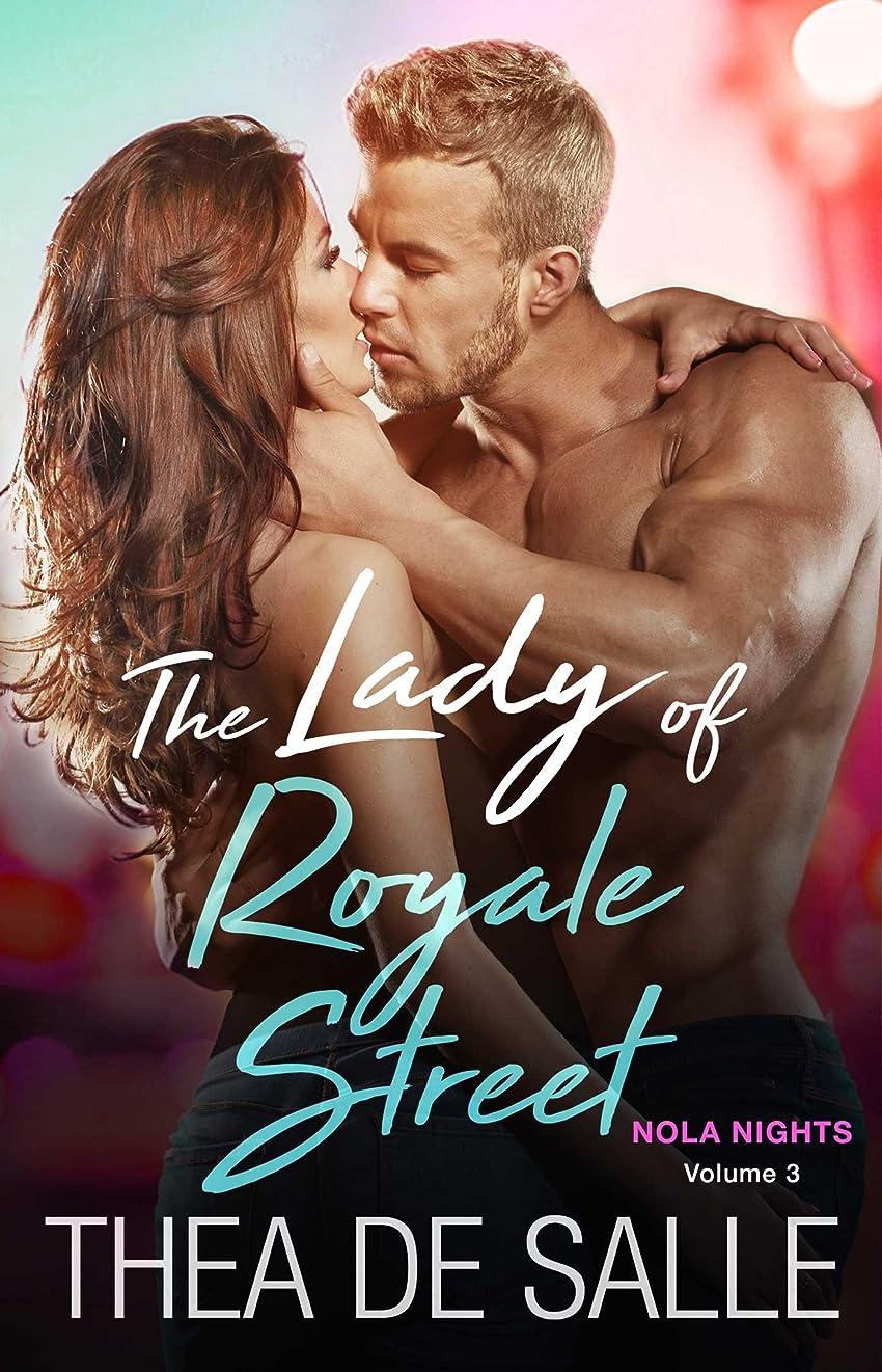 支援するコストレトルトThe Lady of Royale Street (NOLA Nights Book 3) (English Edition)