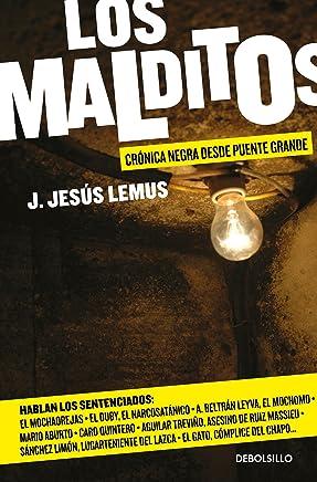Los malditos / The Damned: Cronica negra desde Puente Grande (Spanish Edition)