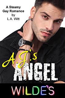 A.J.'s Angel: A Steamy Gay Romance (Wilde's Book 3)