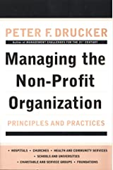 Managing the Non-Profit Organization: Principles and Practices Kindle Edition