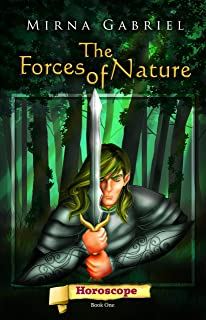 The Forces of Nature (Horoscope Book 1) (English Edition)