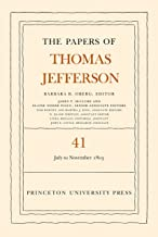 The Papers of Thomas Jefferson, Volume 41: 11 July to 15 November 1803