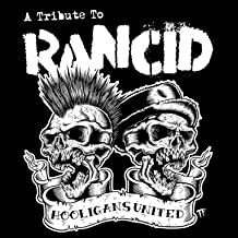 Hooligans United a Tribute to Rancid