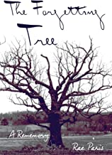 The Forgetting Tree: A Rememory (Made in Michigan Writers)