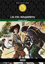 Los tres mosqueteros (Biblioteca universal. Clásicos en versión integra) (Spanish Edition)
