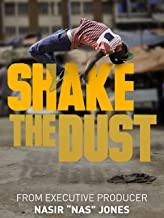 Best shake the dust movie Reviews